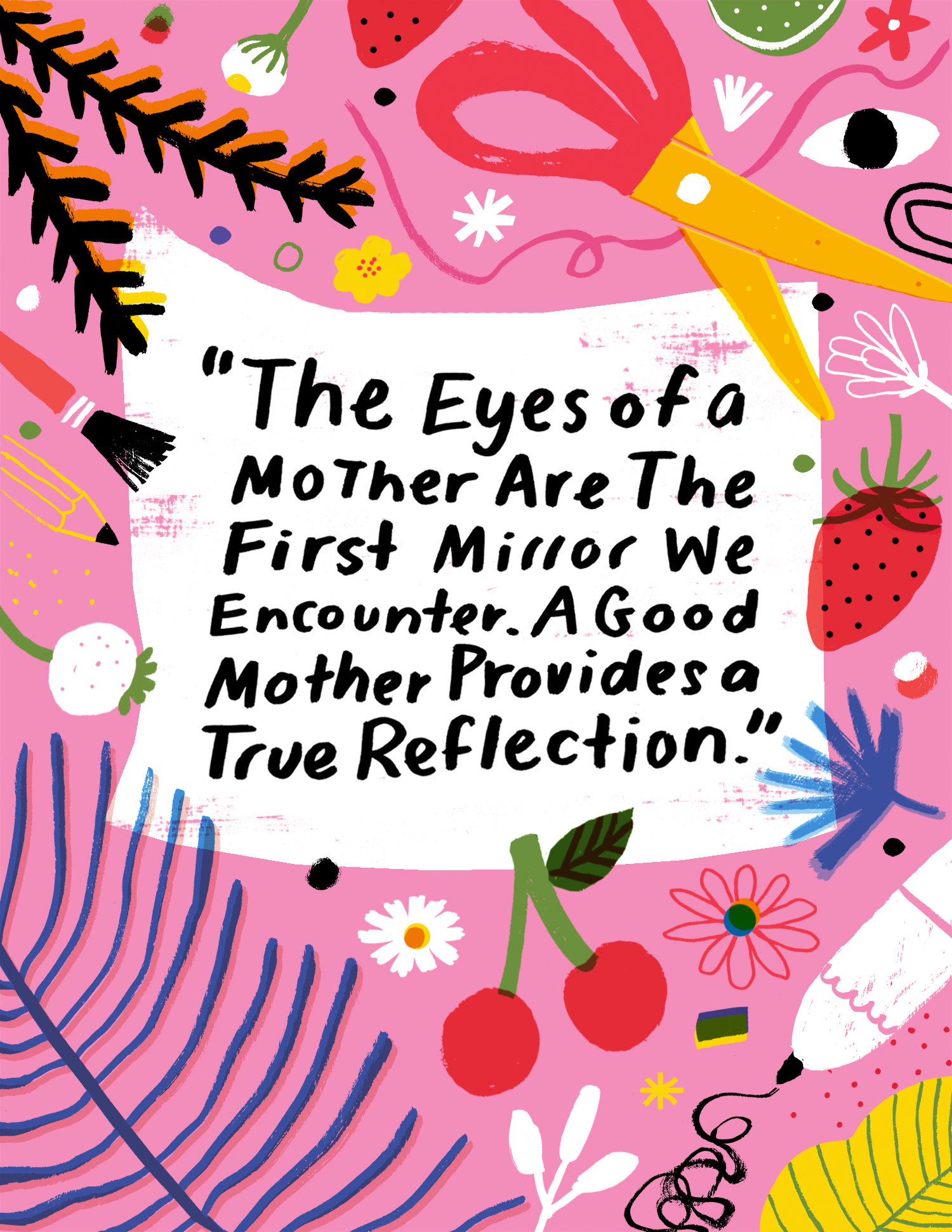 Mother's Day quote illustrated by Jordan Sondler for The House That Lars Built