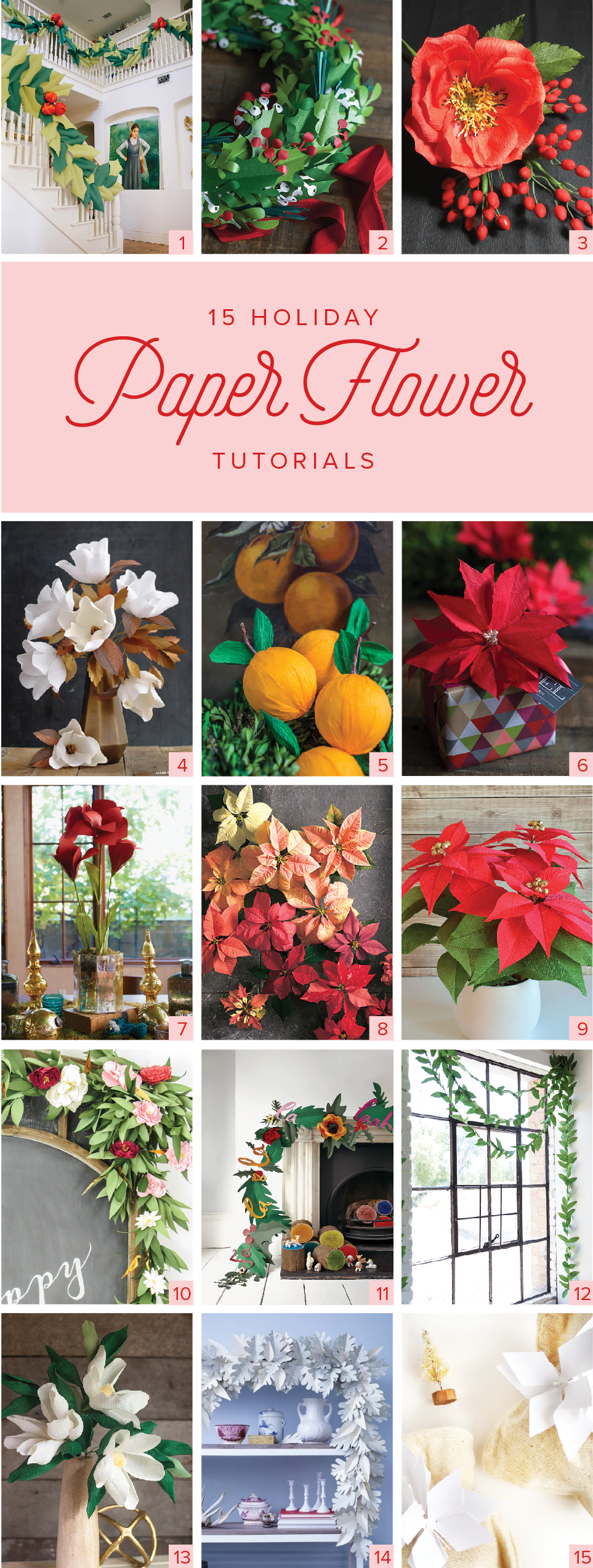 15 Holiday Paper Flower Tutorials The House That Lars Built
