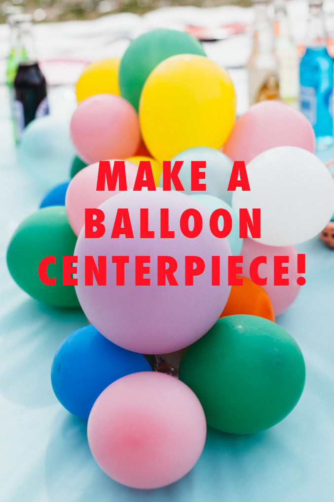 MAKE A BALLOON CENTERPIECE