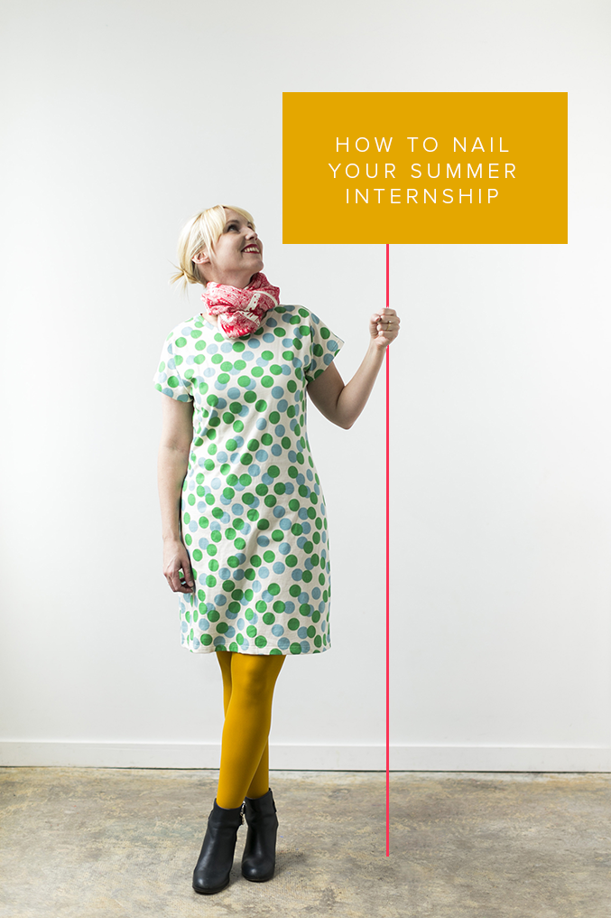 HOW TO NAIL YOUR SUMMER INTERNSHIP