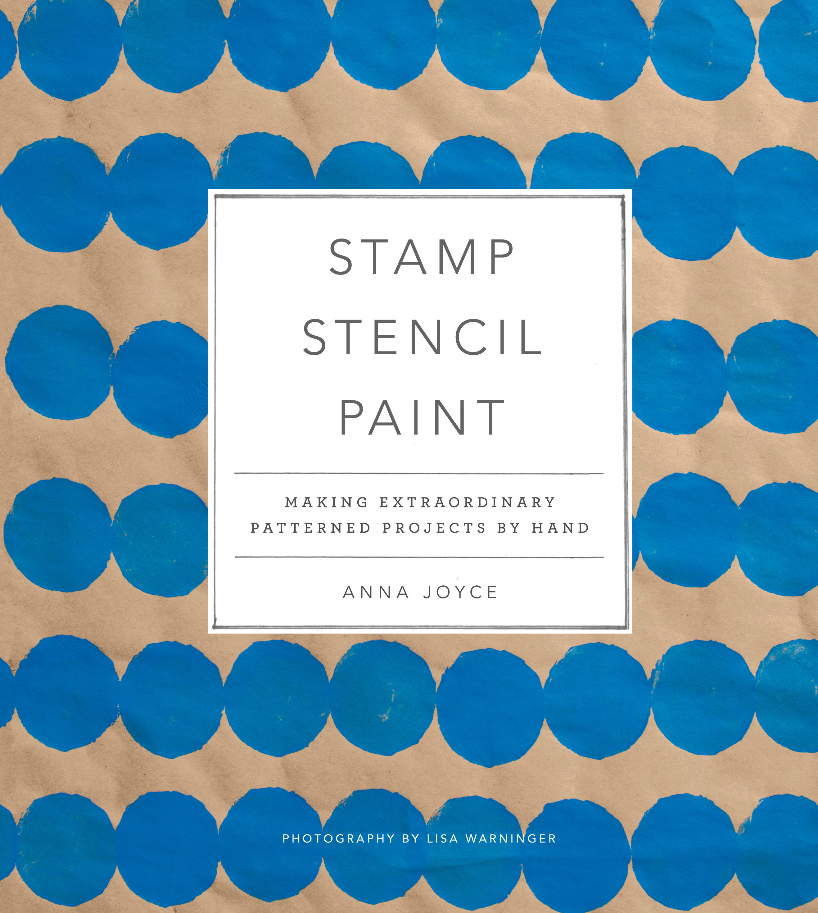 Stamp Stencil Paint book by Anna Joyce