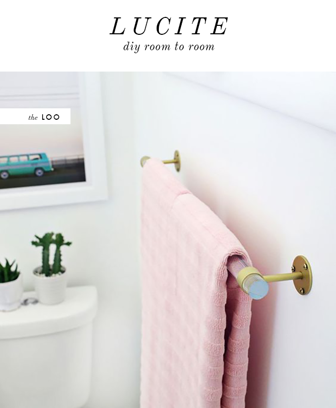 Lucite towel holder DIY