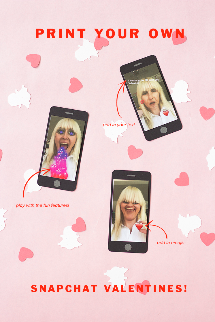Print your own snapchat valentines