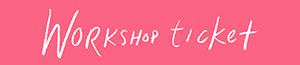 workshop-ticket-small