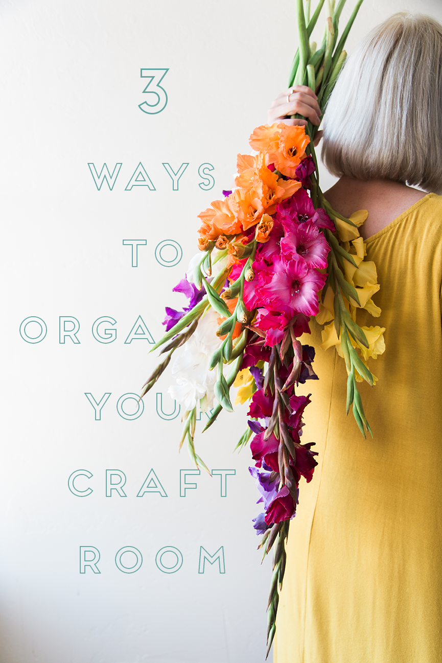 3 ways to organize your craft space with professional organizer Kelsey Tuia