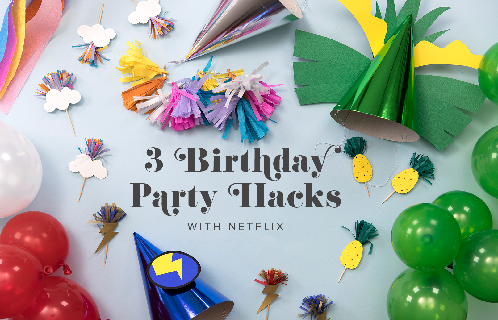 Birthday hacks with Netflix