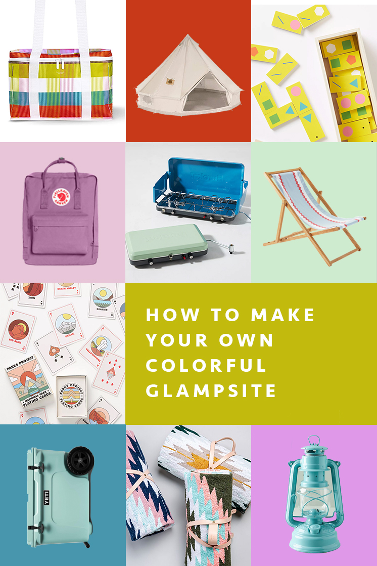 How to make your own colorful glamping experience